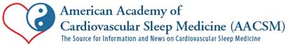American Academy of Cardiovascular Sleep Medicine